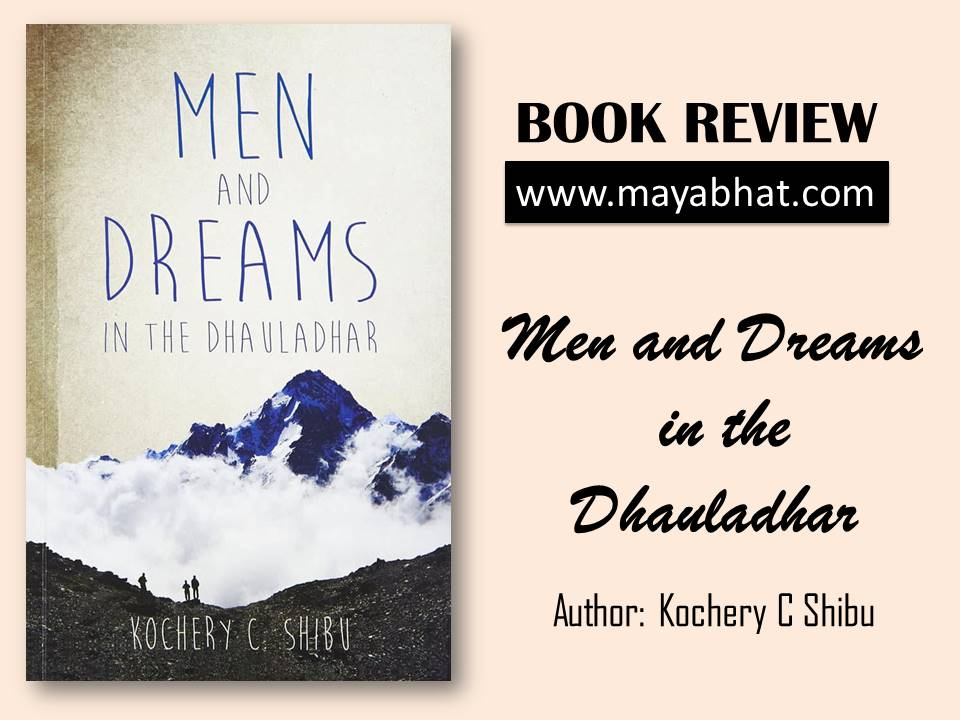 Men and Dreams in the Dhauladhar (Book Review)