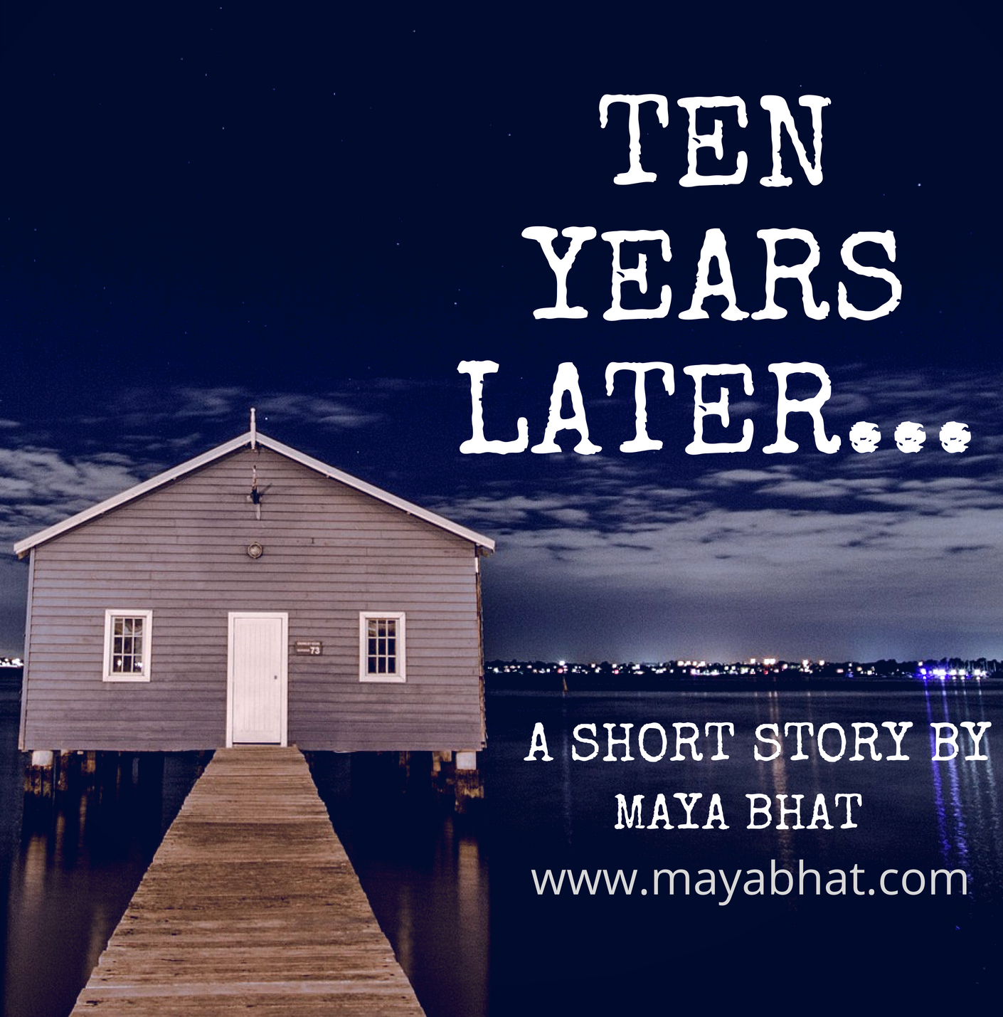 Ten Years Later (Short Story)