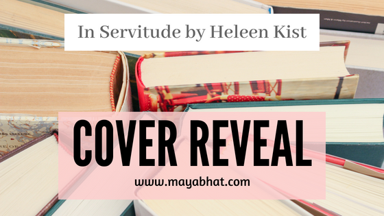 Cover Reveal : In Servitude by Heleen Kist