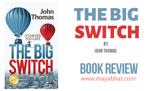 The Big Switch by John Thomas; Book Review