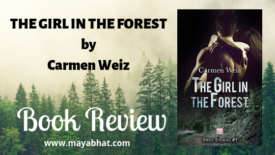 The Girl in the forest by Carmen Weiz (Book Review)