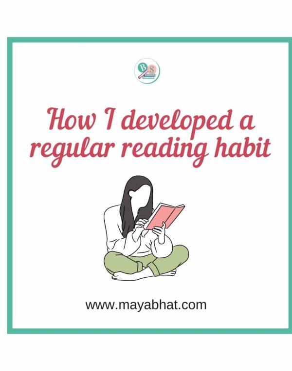How I developed a regular reading habit