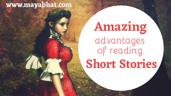 Amazing Advantages of Reading Short Stories