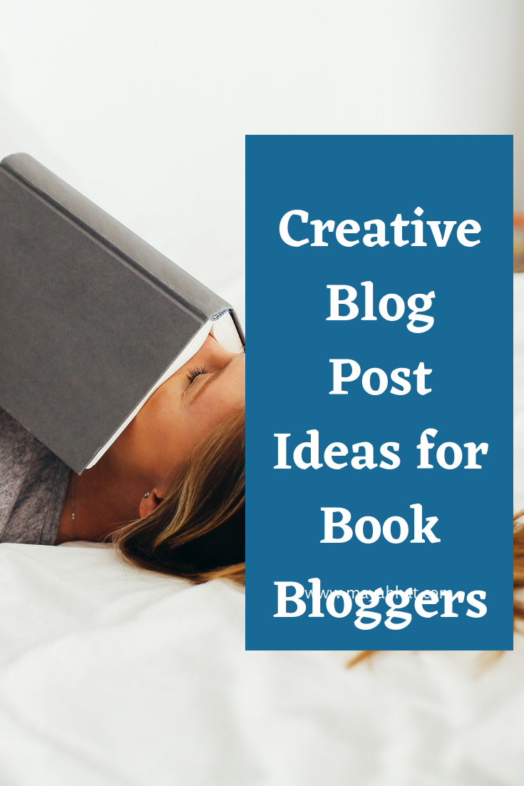 Creative Blog post ideas for book bloggers