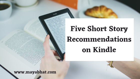 Five Short Story Recommendations on Kindle