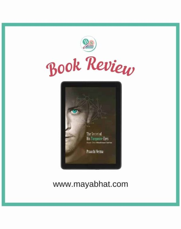 The secret of his turquoise eyes by Praachi Verma