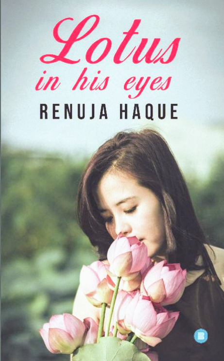 Book review of Lotus in his eyes by renuja haque