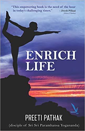 Enrich Life by Preeti Pathak
