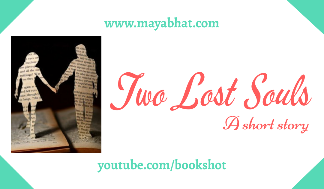 Two Lost Souls (Short Story)