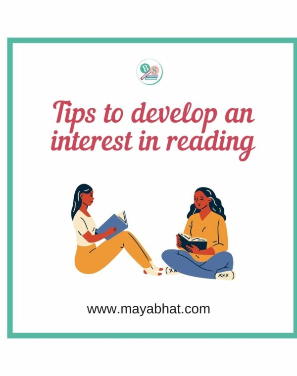 Tips to develop an interest in reading