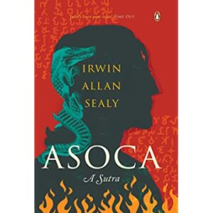 ASOCA A Sutra by Irwin Allan Sealy