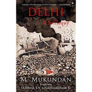 Delhi A Soliloquy