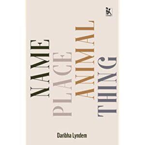 Name place animal thing by Daribha Lyndem